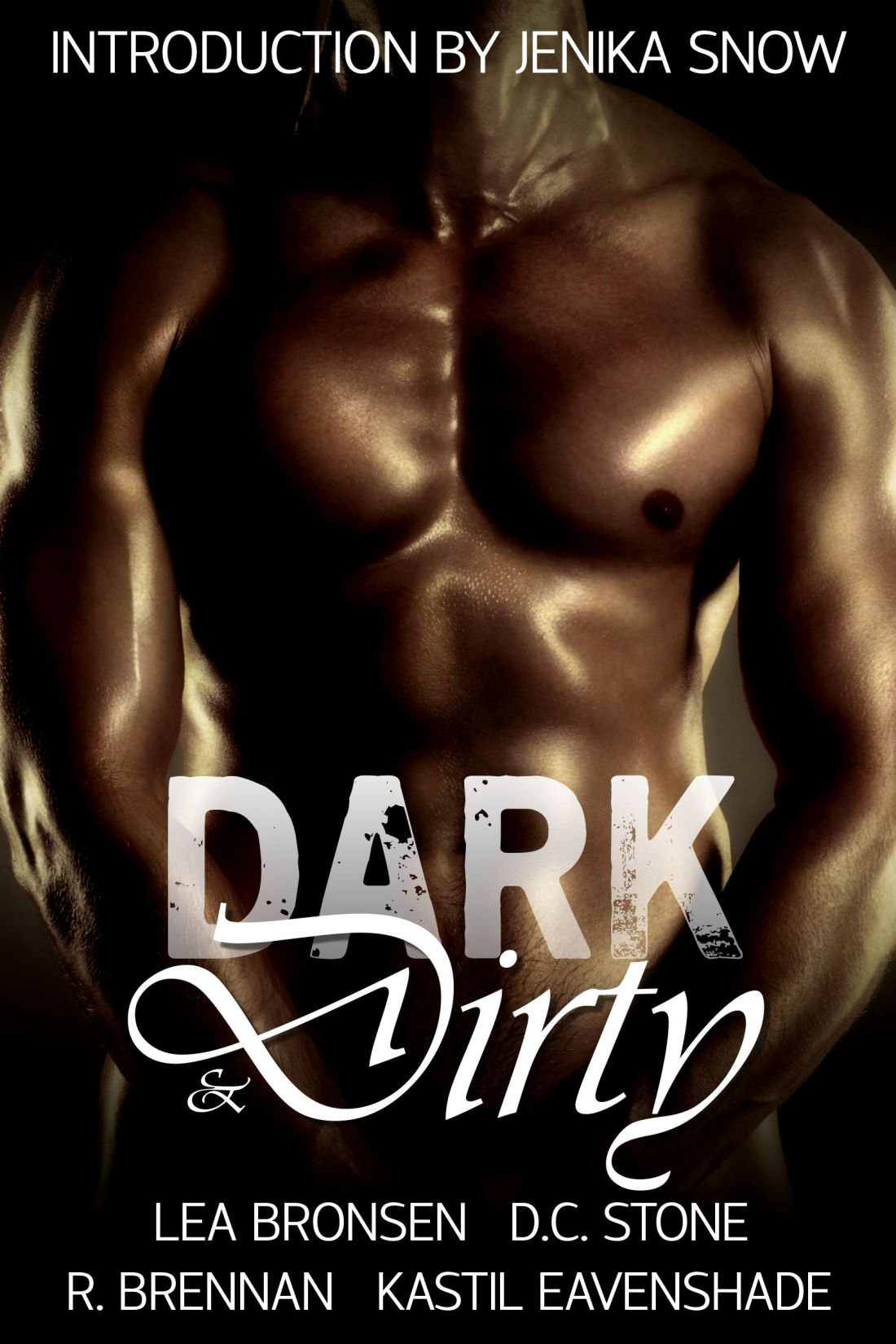 Dark and Dirty
